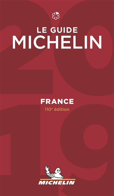 FRANCE - LE GUIDE MICHELIN 2019